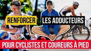 Renforcer les adducteurs pour cyclistes et coureurs