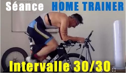 Séance Home Trainer par intervalle 30-30 à PMA