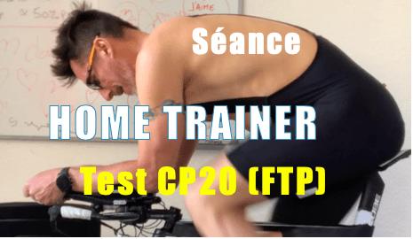 Test CP20 sur Home trainer