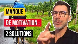 Manque de motivation  : 2 solutions